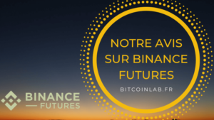 avis binance futures plateforme exchange trading bitcoin crypto ethereum ripple