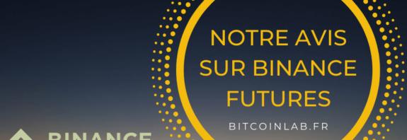 avis binance futures plateforme exchange trading bitcoin crypto ethereum ripple